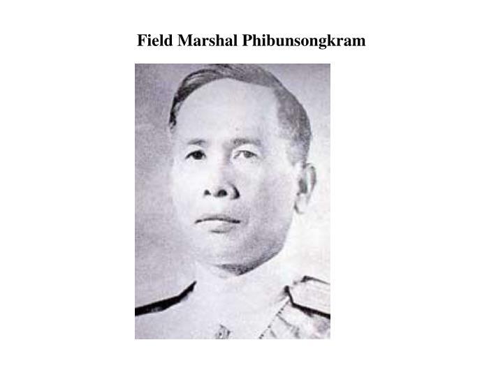 Field Marshal Phibunsongkram