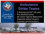 ambulance strike teams