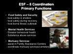 esf 8 coordination primary functions2