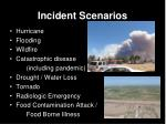 incident scenarios