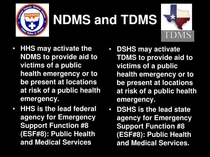 HHS may activate the NDMS to provide aid to victims of a public health emergency or to be present at locations at risk of a public health emergency.