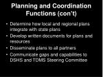 planning and coordination functions con t