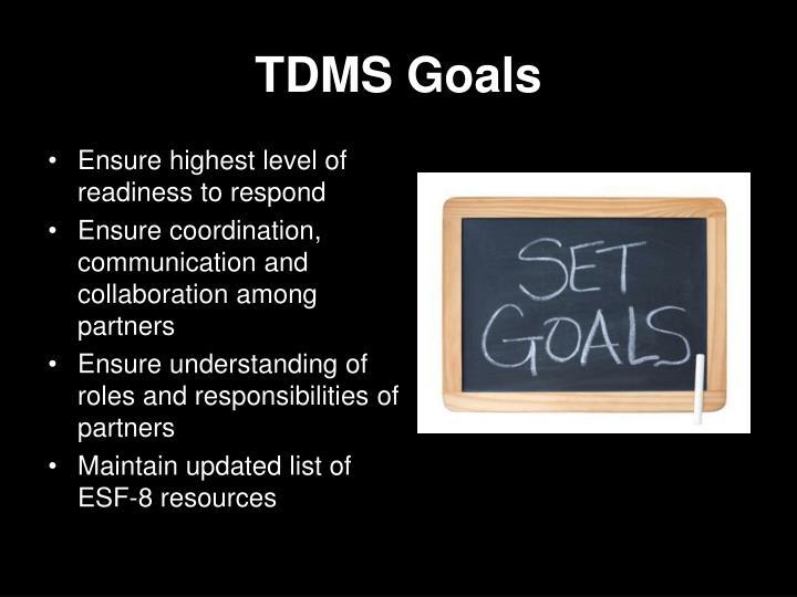 TDMS Goals