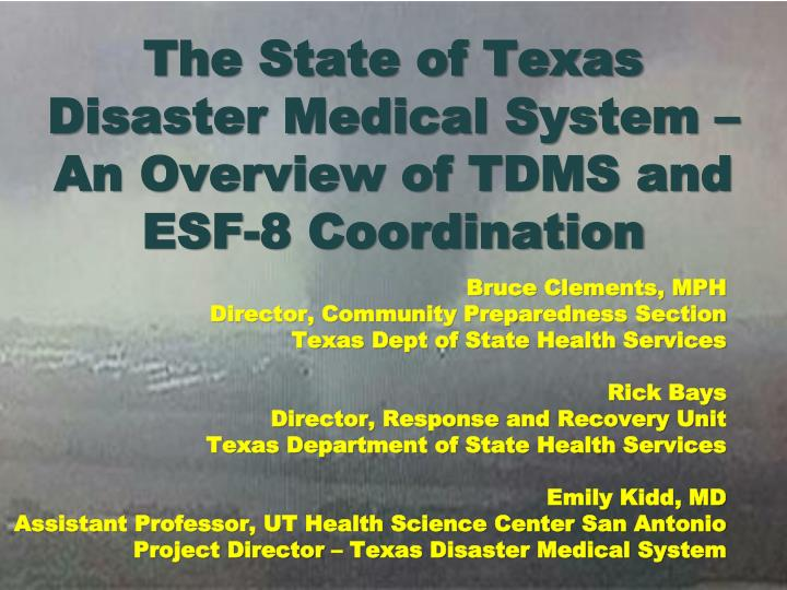 The state of texas disaster medical system an overview of tdms and esf 8 coordination