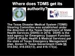 where does tdms get its authority