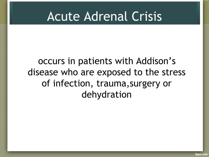 Acute Adrenal Crisis