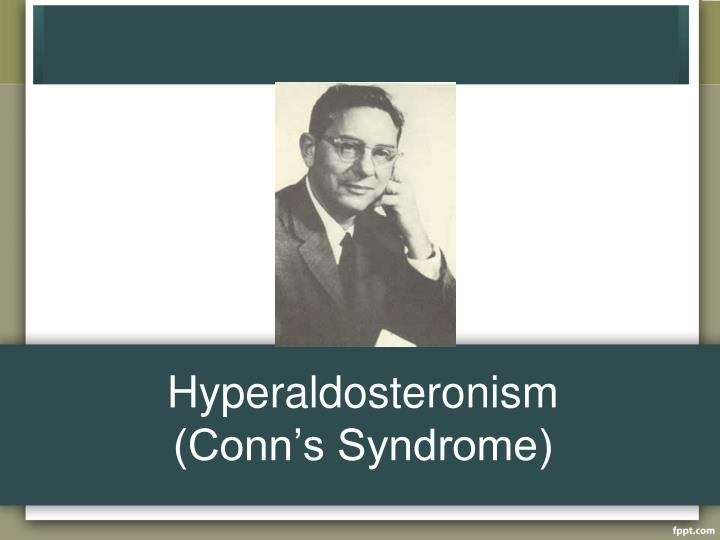 Hyperaldosteronism