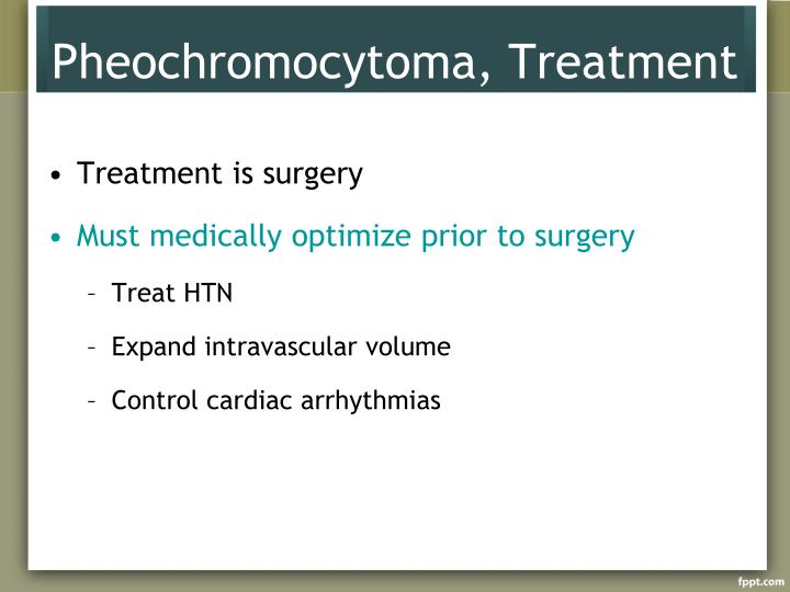Pheochromocytoma, Treatment
