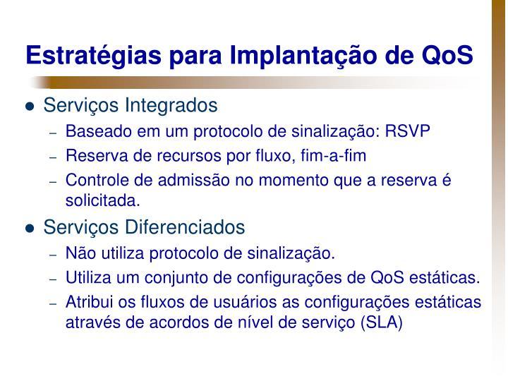 Estratégias para Implantação de QoS