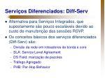 servi os diferenciados diff serv