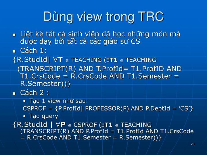 Dùng view trong TRC
