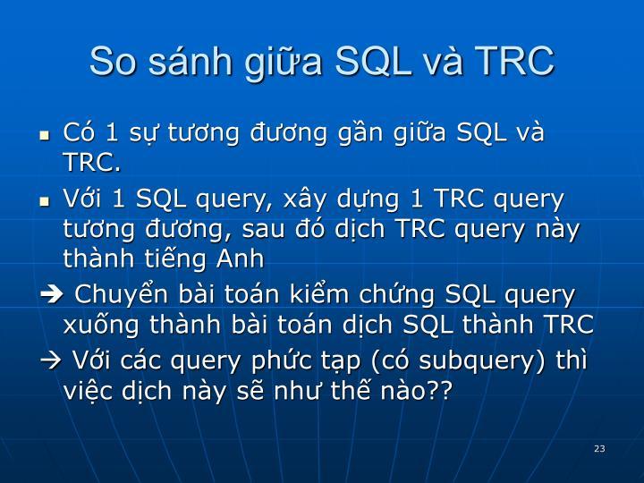 So sánh giữa SQL và TRC