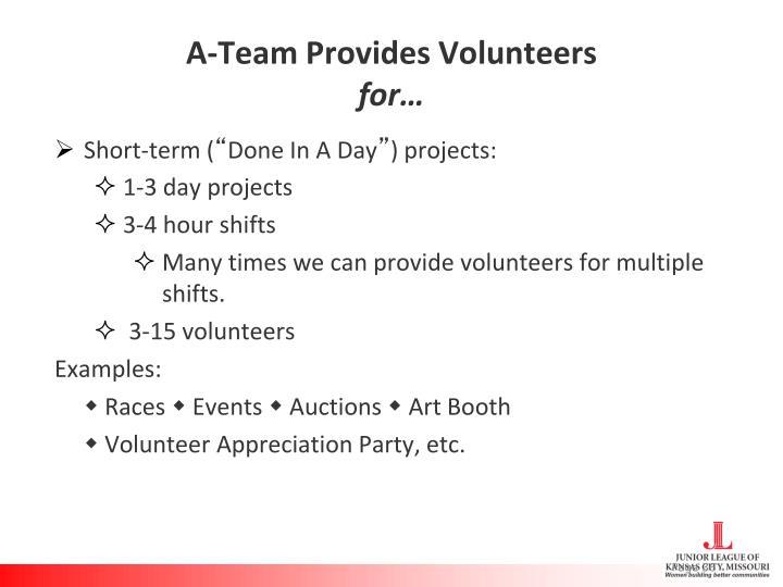 A-Team Provides Volunteers