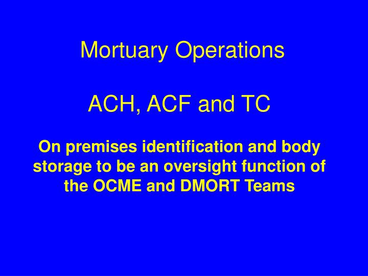 Mortuary Operations