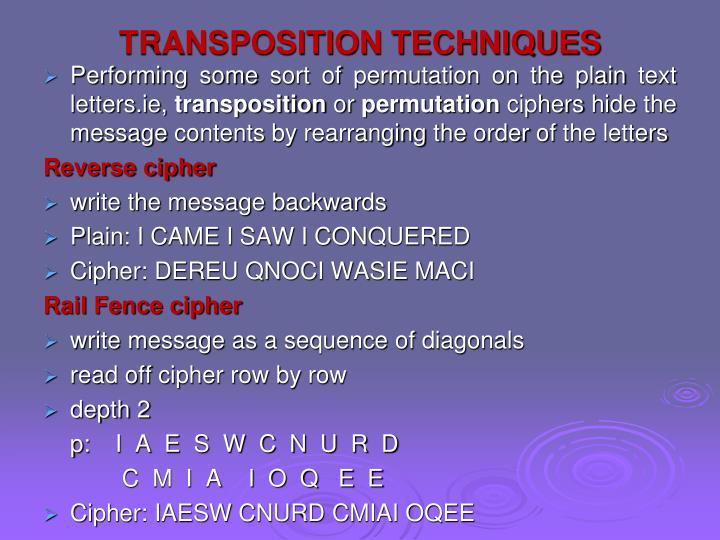 TRANSPOSITION TECHNIQUES