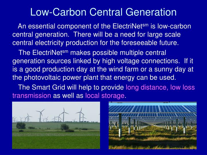 Low-Carbon Central Generation
