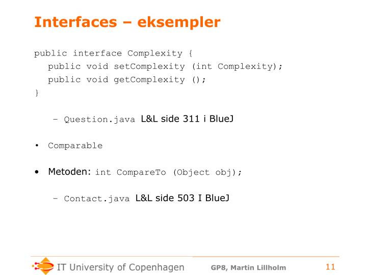Interfaces – eksempler
