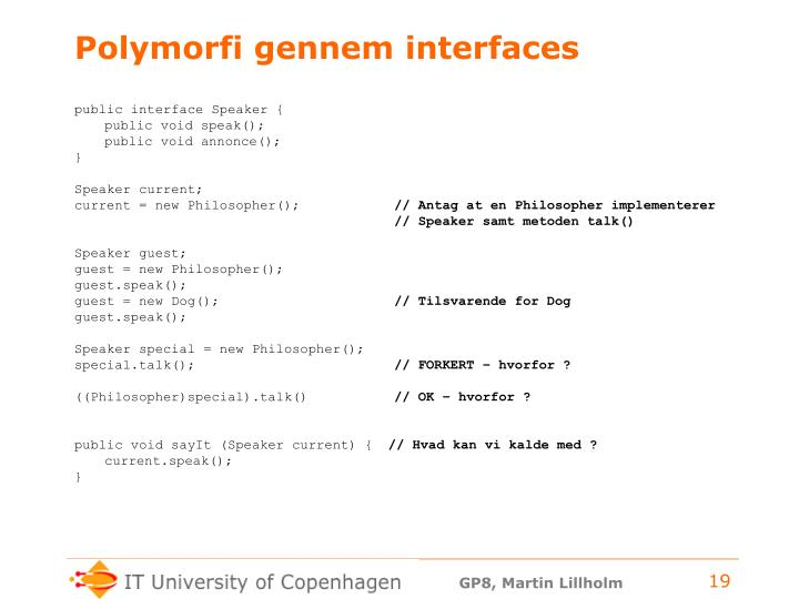 Polymorfi gennem interfaces