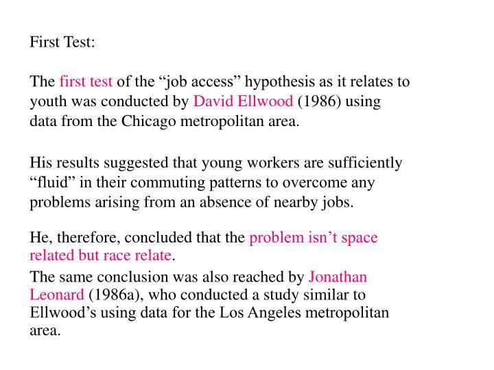 First Test: