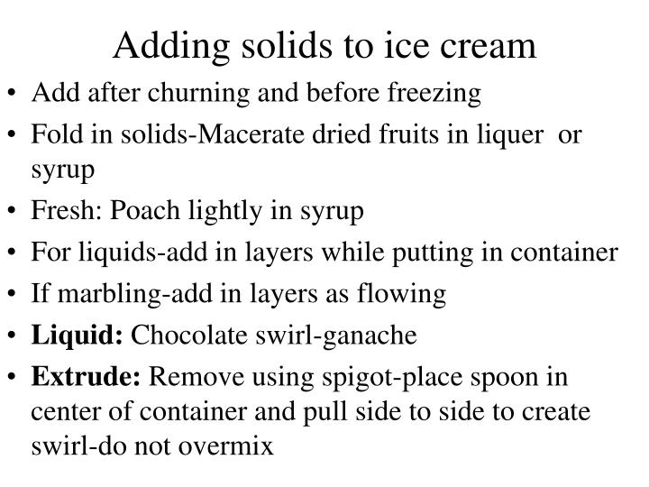 Adding solids to ice cream