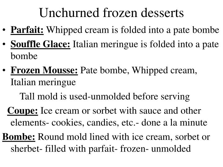 Unchurned frozen desserts