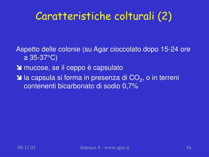 Caratteristiche colturali (2)