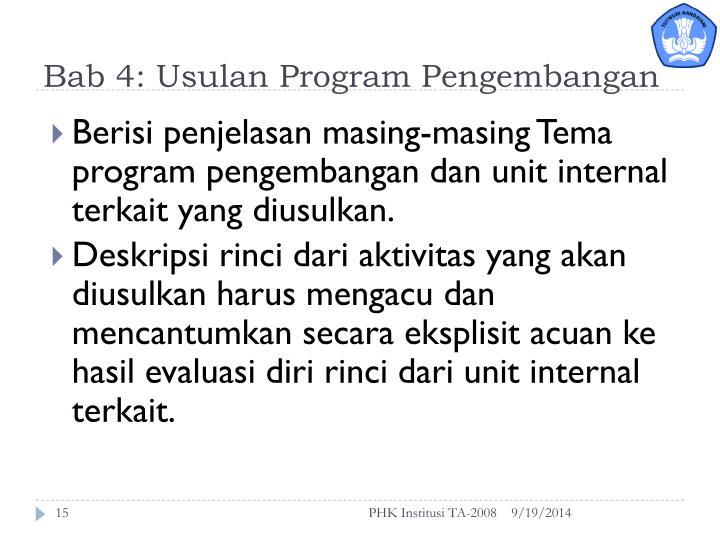 Bab 4: Usulan Program Pengembangan