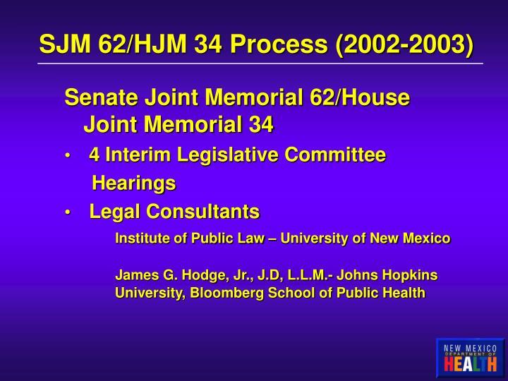 SJM 62/HJM 34 Process (2002-2003)