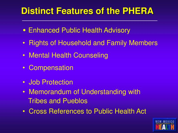 Distinct Features of the PHERA