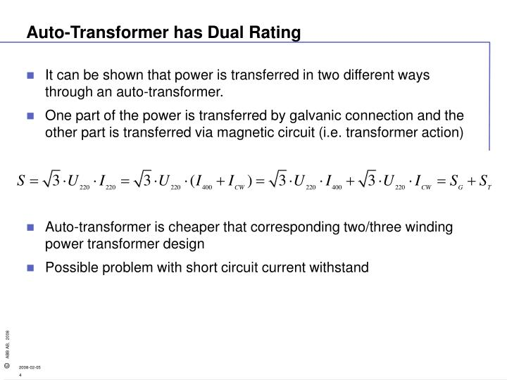 Auto-Transformer has Dual Rating