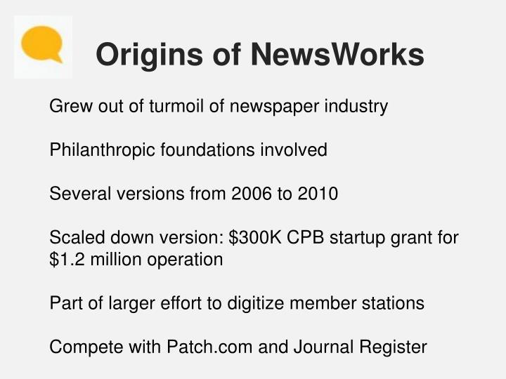 Origins of NewsWorks