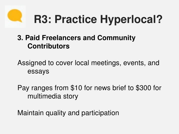 R3: Practice Hyperlocal?