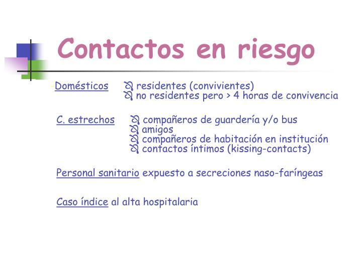 Contactos en riesgo
