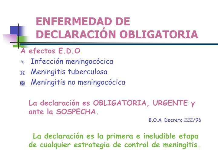 ENFERMEDAD DE DECLARACIÓN OBLIGATORIA