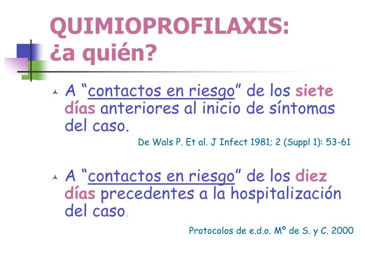 QUIMIOPROFILAXIS: