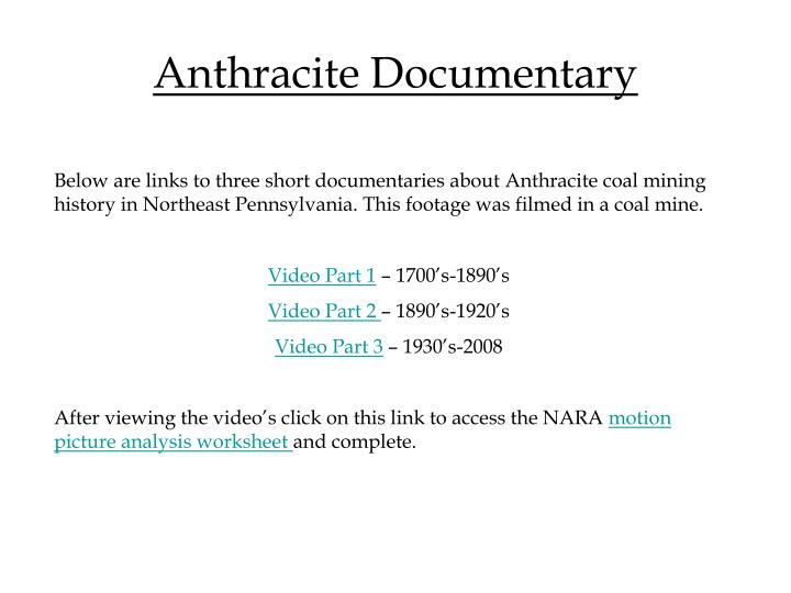 Anthracite Documentary
