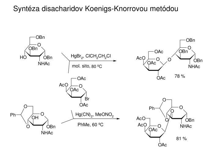 Syntéza disacharidov Koenigs-Knorrovou metódou