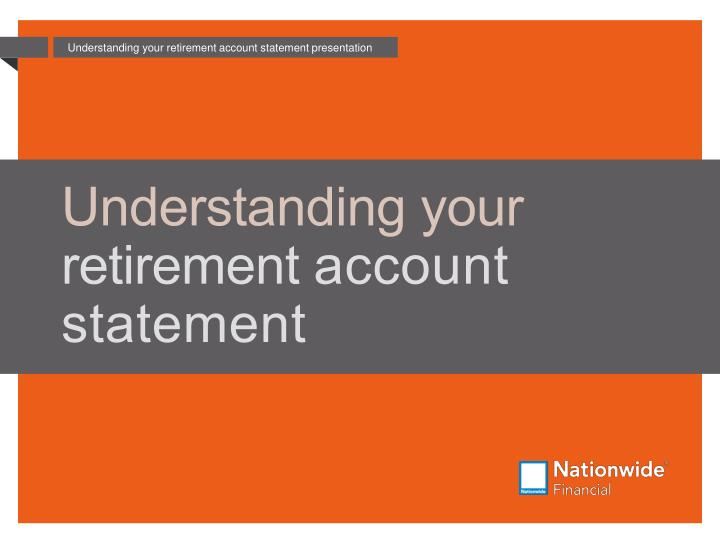 Understanding your retirement account statement