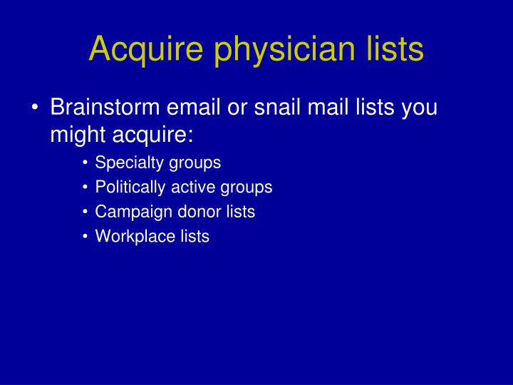 Acquire physician lists