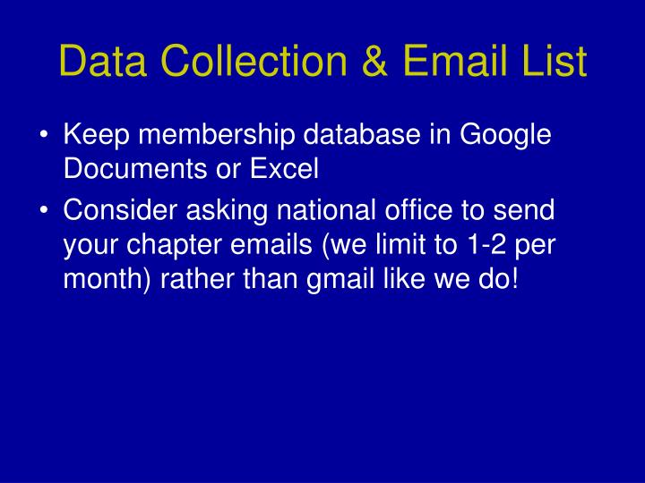 Data Collection & Email List