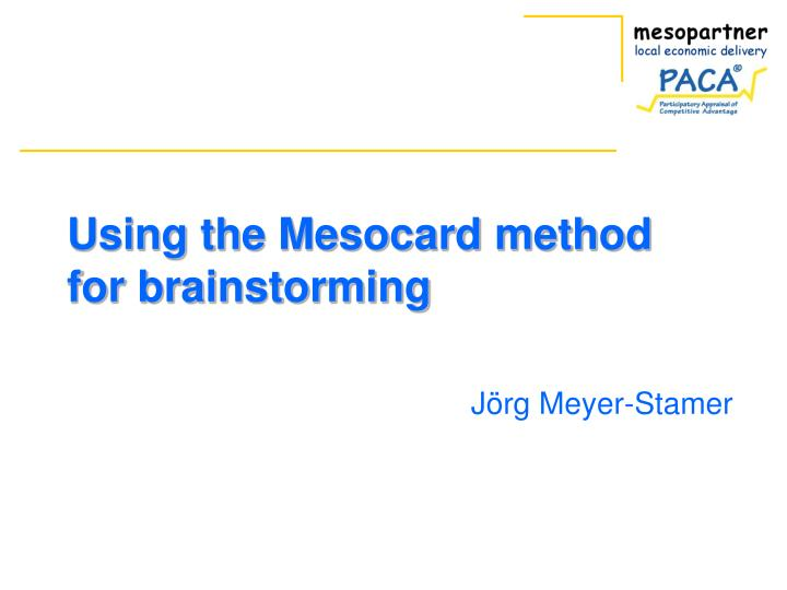 Using the mesocard method for brainstorming