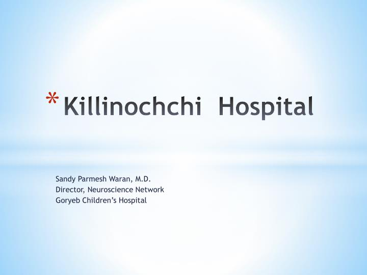 Killinochchi hospital