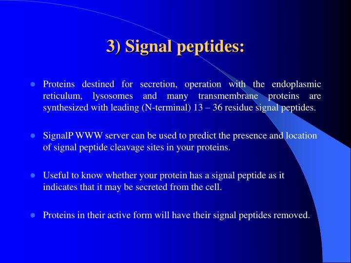 3) Signal peptides:
