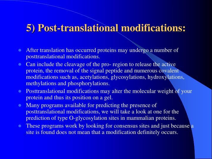 5) Post-translational modifications: