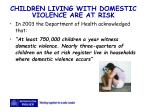 children living with domestic violence are at risk