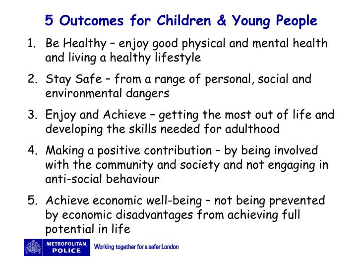 5 Outcomes for Children & Young People