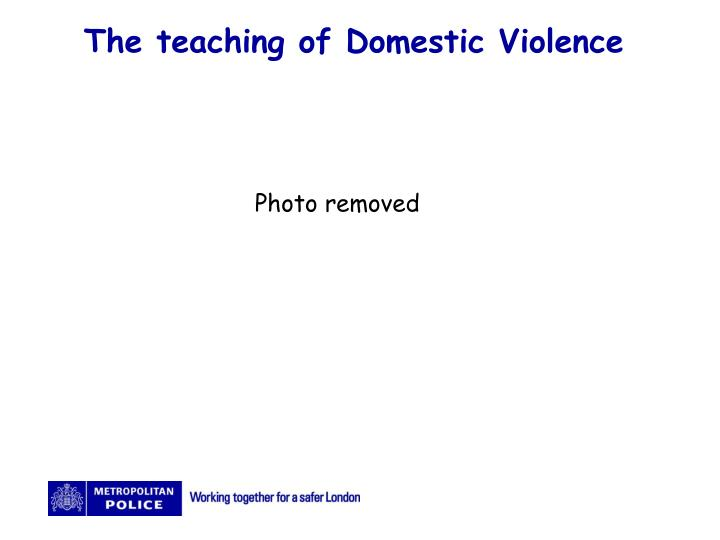 The teaching of Domestic Violence