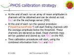phos calibration strategy