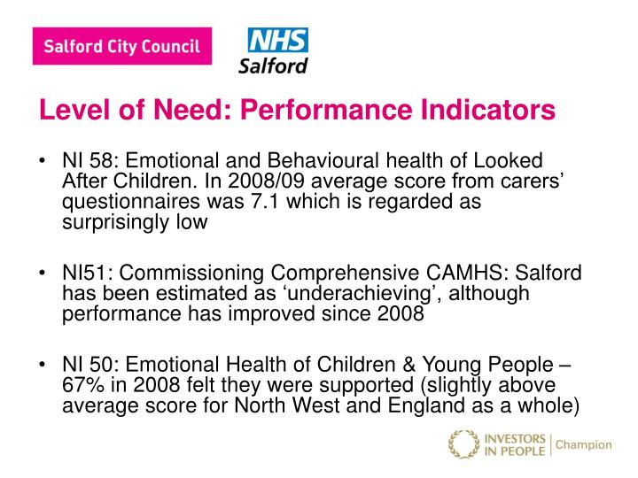 Level of need performance indicators