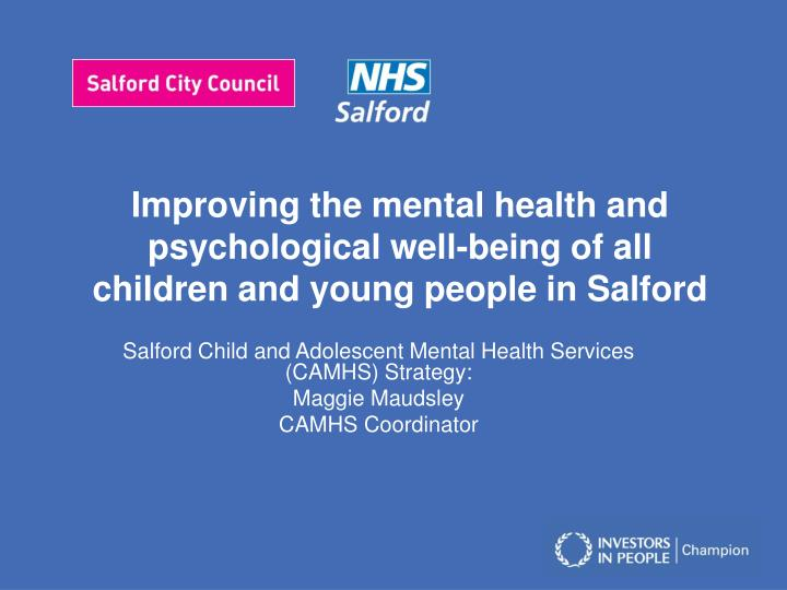 Improving the mental health and psychological well-being of all children and young people in Salford